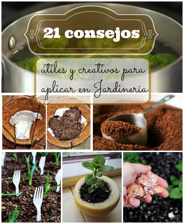 21 consejos creativos para aplicar en jardiner a for Articulos para jardineria